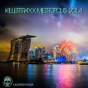 Killertraxx Metropolis, Vol. 4
