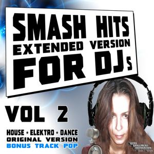 Smash Hits, Vol. 2 (Extended Version For DJs)