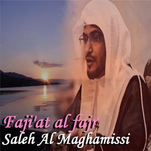 Faji'At Al Fajr (Quran)