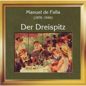 Manuel de Falla: Der Dreispitz