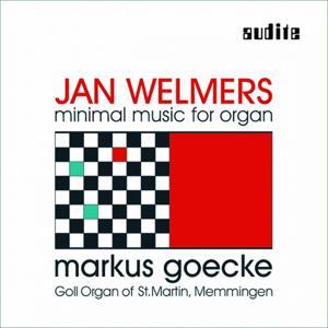 Jan Welmers: Minimal Music For Organ