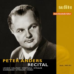 Peter Anders - Recital , RIAS-Kammerchor, RIAS-Unterhaltungsorchester and RIAS-Symphonieorchester , Ferenc Fricsay (First Master Release , RIAS studio recordings from Berlin (1949,1950 and 1951))