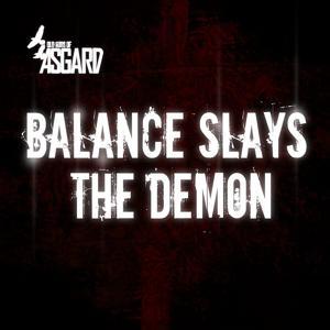 Balance Slays the Demon