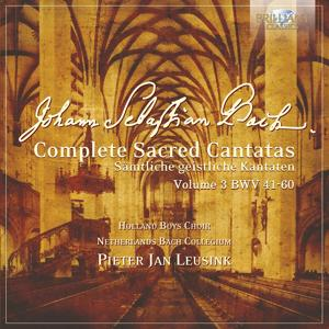 J.S. Bach: Complete Sacred Cantatas Vol. 03, BWV 41-60