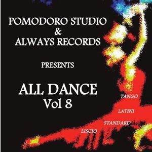 All Dance, Vol. 8 (Tango, latini, standard, liscio)