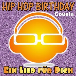 Hip Hop Birthday: Cousin