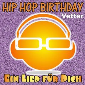 Hip Hop Birthday: Vetter