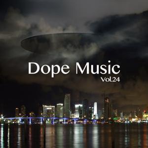Dope Music, Vol. 24