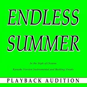 Endless Summer (In the Style of Oceana) [Karaoke Version]