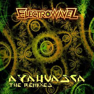 Ayahuasca (The Remixes)