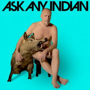 Ask Any Indian