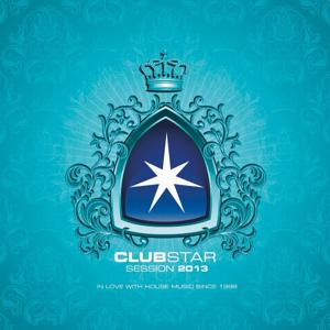 Clubstar Session 2013 (Compiled By Henri Kohn & Giorgio Gee)