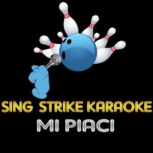 Mi piaci (Karaoke Version) (Originally Performed By Alex Britti)