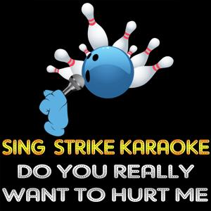 Do You Really Want to Hurt Me (Karaoke Version) (Originally Performed By Culture Club)