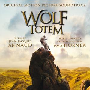 Wolf Totem (Jean-Jacques Annaud's Original Motion Picture Soundtrack)