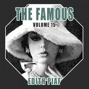 The Famous Edith Piaf, Vol. 15