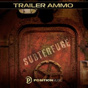 Subterfuge (Position Music) [Trailer Ammo]