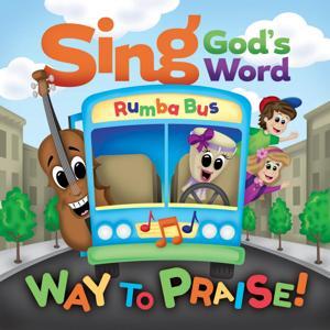 Sing God's Word - Way to Praise