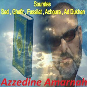 Sourates Sad , Ghafir , Fussilat , Achoura , Ad Dukhan (Quran)