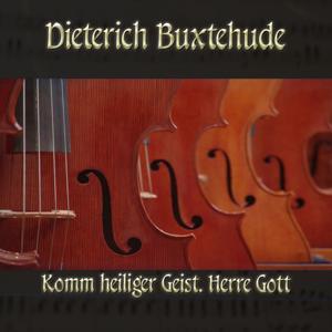 Dietrich Buxtehude: Chorale prelude for organ in F major, BuxWV 199, Komm heiliger Geist, Herre Gott