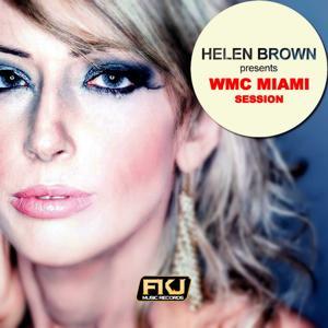 Helen Brown Presents WMC Miami Session