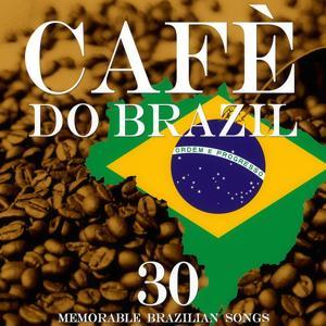 Cafè do Brazil (Memorable Brazilian Songs)