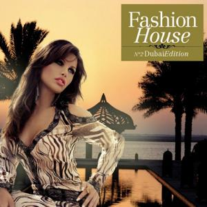 Fashion House - No. 2 Dubai Edition (Compiled by Henri Kohn)
