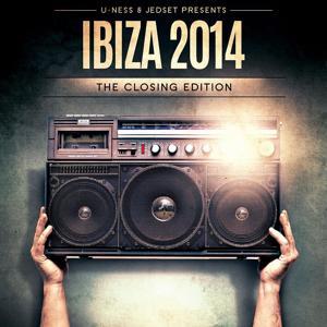 U-Ness & Jedset Presents Ibiza 14 the Closing Edition
