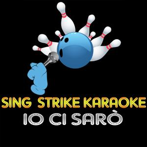 Io ci sarò (karaoke version) (Originally Performed By Piero Pelù)