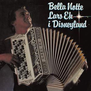 Bella Notte Lars Ek i Disneyland