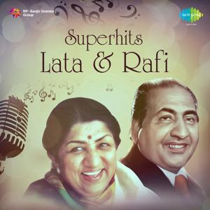 Superhits: Lata & Rafi