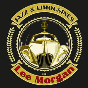 Jazz & Limousines by Lee Morgan