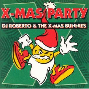 DJ Roberto & the X-Mas Bunnies - X-Mas Party