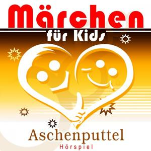Märchen für Kids - Aschenputtel