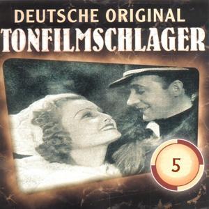 Deutsche Tonfilmschlager Vol. 5