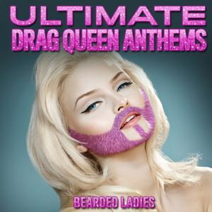 Ultimate Drag Queen Anthems