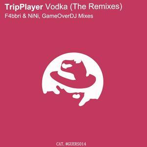 Vodka (The Remixes)