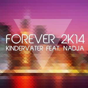Forever 2K14