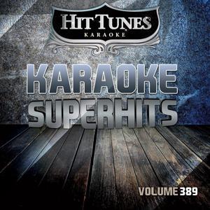 Karaoke Superhits, Vol. 389