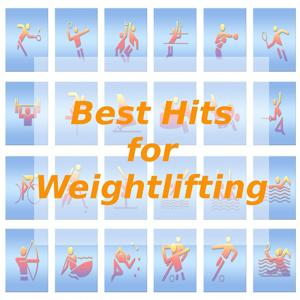 Best Hits for Weightlifting