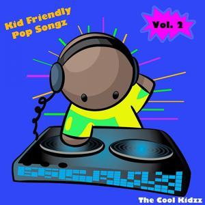Kid Friendly Pop Songz, Vol. 2