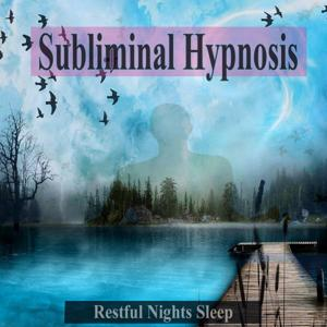 Restful Nights Sleep Subliminal Hypnosis