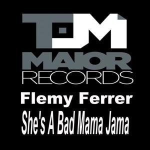 She's A Bad Mama Jama