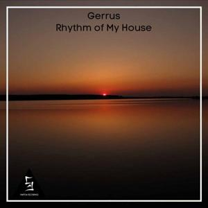 Rhythm of My House