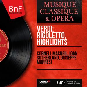 Verdi: Rigoletto, Highlights (Mono Version)