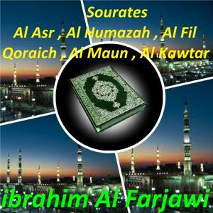 Sourates Al Asr , Al Humazah , Al Fil , Qoraich , Al Maun , Al Kawtar (Quran)