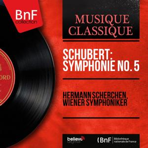 Schubert: Symphonie No. 5 (Mono Version)