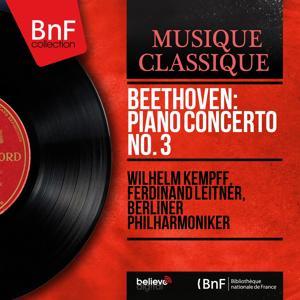 Beethoven: Piano Concerto No. 3 (Stereo Version)