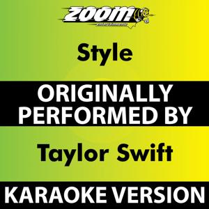 Style (Karaoke Version) [Originally Performed By Taylor Swift]