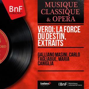 Verdi: La force du destin, extraits (Mono Version)